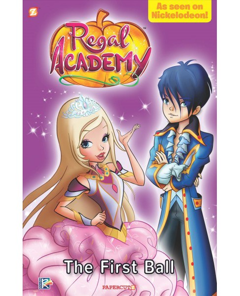 Regal Academy 2 : The First Ball -  (Regal Academy) by Luana Vergari (Paperback) - image 1 of 1