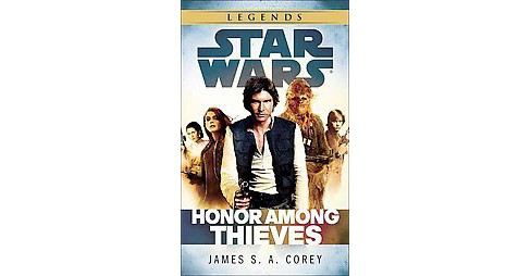 Star Wars : Honor Among Thieves (Paperback) (James S. A. Corey) - image 1 of 1