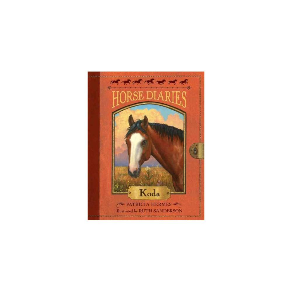 Koda - (Horse Diaries) by Patricia Hermes (Paperback)