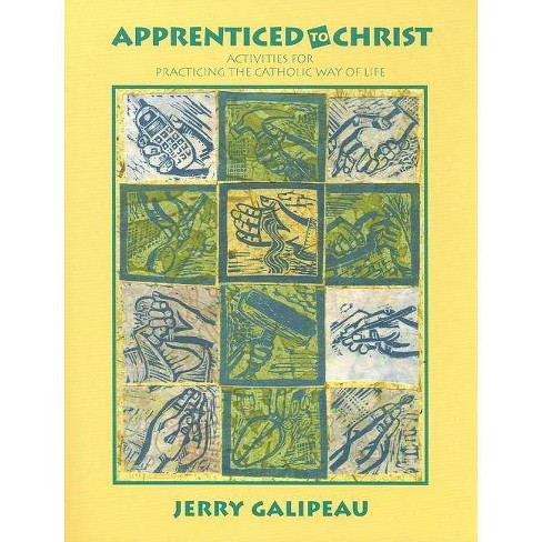 Apprenticed to Christ - by  Jerry Galipeau (Paperback) - image 1 of 1