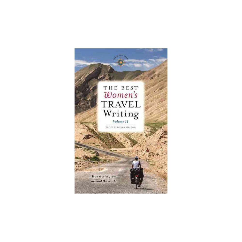 Best Women's Travel Writing : True Stories from Around the World (Paperback)