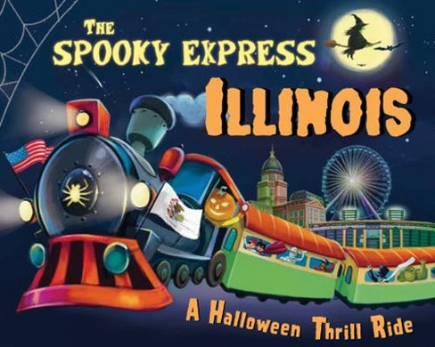 Spooky Express Illinois -  by Eric James (Hardcover) - image 1 of 1
