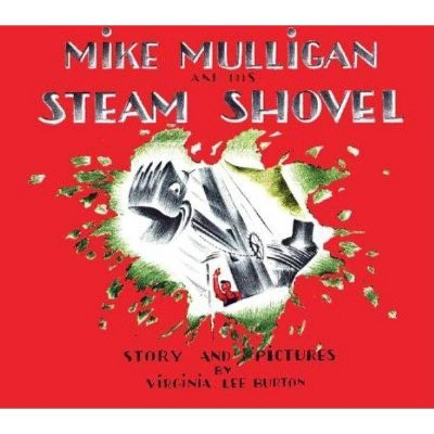 Mike Mulligan and His Steam Shovel by Virginia Lee Burton (Board Book)