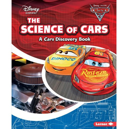 Science Of Cars Disney Learning Cars Discovery Book By Larry