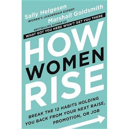 How Women Rise - by  Sally Helgesen & Marshall Goldsmith (Hardcover) - image 1 of 1
