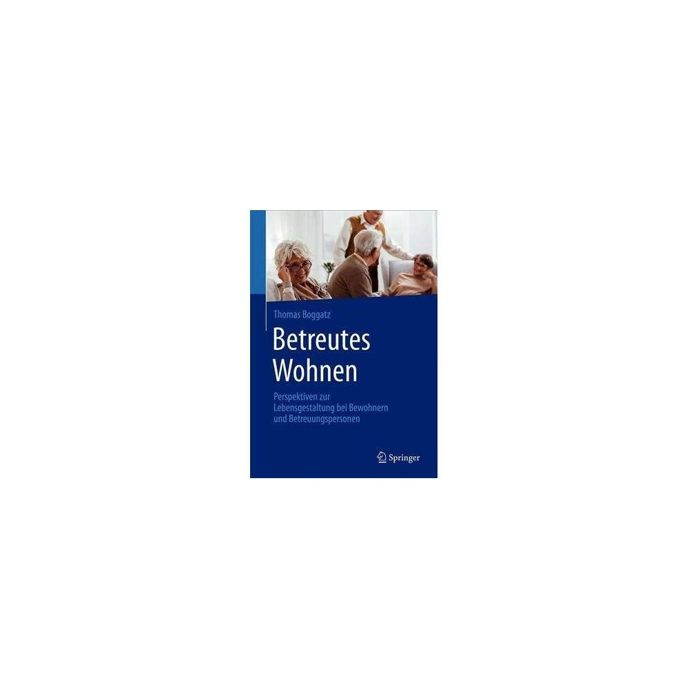 Betreutes Wohnen - by Thomas Boggatz (Paperback)