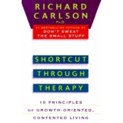 Shortcut Through Therapy - by  Richard Carlson (Paperback) - image 1 of 1