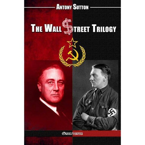 The Wall Street Trilogy - by  Antony C Sutton (Paperback) - image 1 of 1