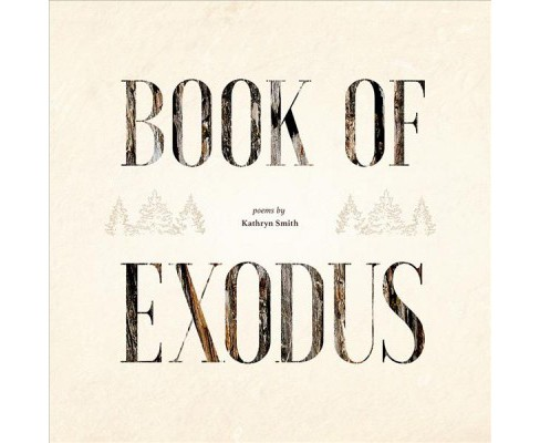 Book of Exodus -  by Kathryn Smith (Paperback) - image 1 of 1