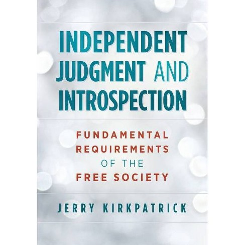 Independent Judgment and Introspection - by  Jerry Kirkpatrick (Hardcover) - image 1 of 1