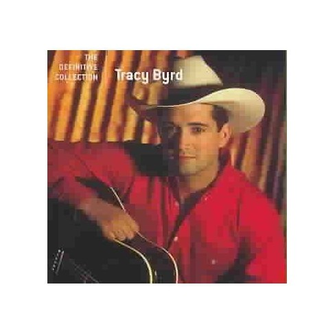 Tracy Byrd - The Definitive Collection (CD) - image 1 of 1