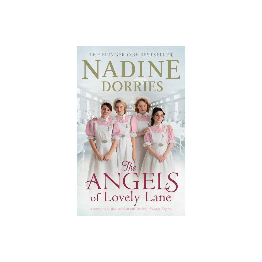 The Angels Of Lovely Lane By Nadine Dorries Hardcover