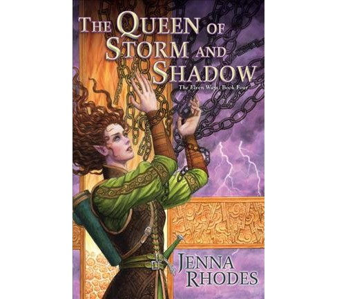 Queen of Storm and Shadow -  Reissue (The Elven Ways) by Jenna Rhodes (Paperback) - image 1 of 1