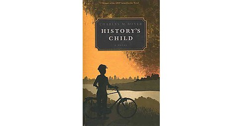History's Child (Paperback) (Charles M. Boyer) - image 1 of 1