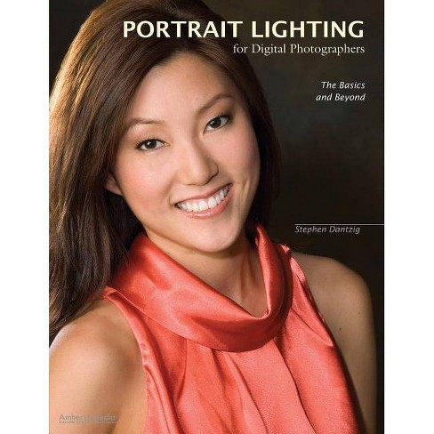 Portrait Lighting for Digital Photographers - by  Stephen Dantzig (Paperback) - image 1 of 1