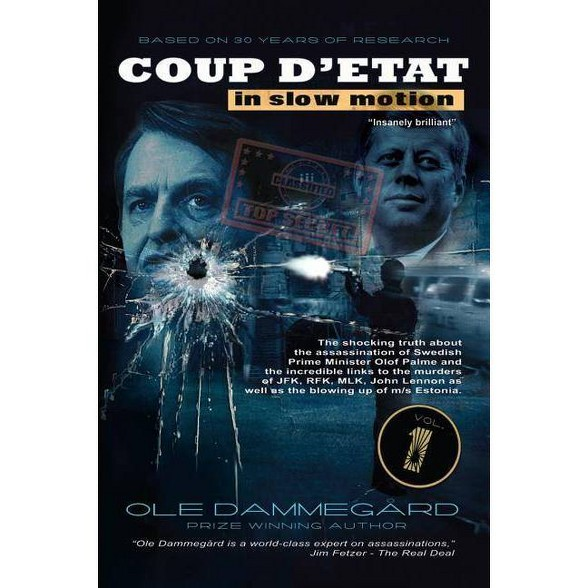 Coup Detat In Slow Motion Vol I By Ole Dammegard Paperback