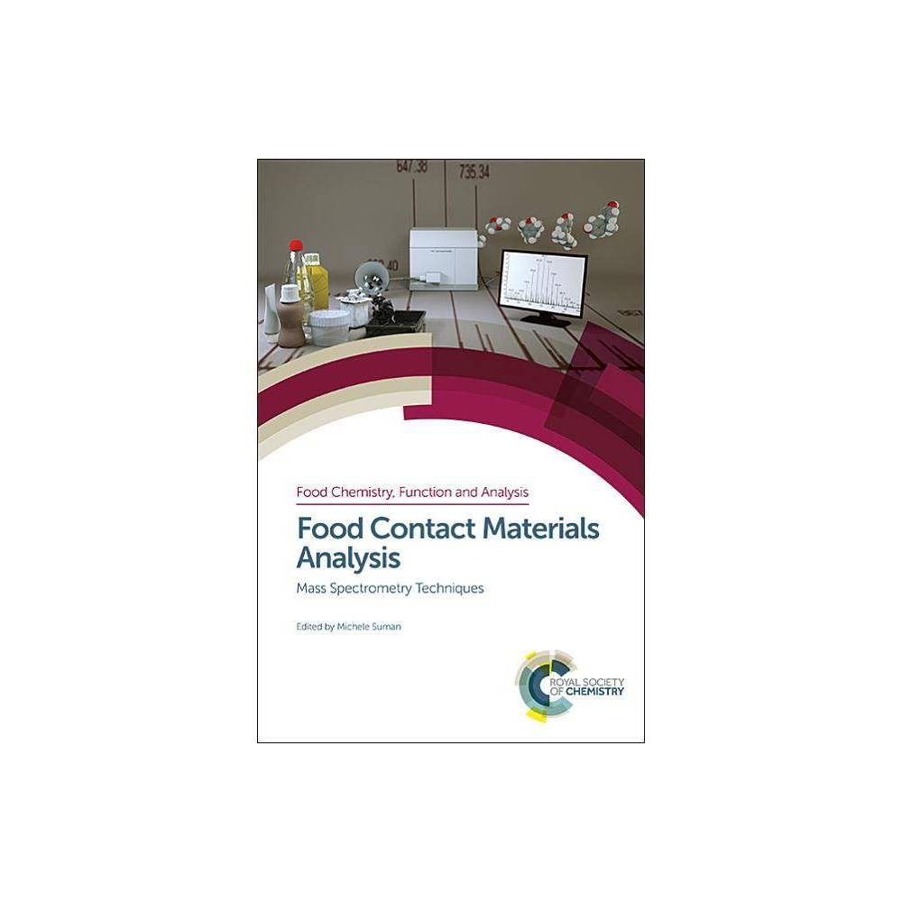 Food Contact Materials Analysis - (Food Chemistry, Function and Analysis) (Hardcover)