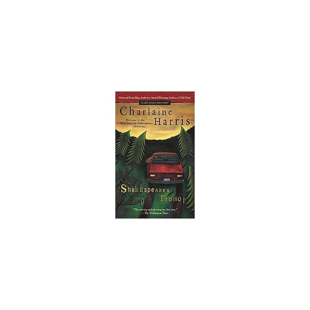 Shakespeare's Trollop (Reprint) (Paperback) (Charlaine Harris)