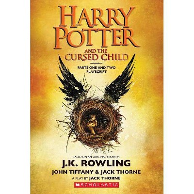 Harry Potter and the Cursed Child : Parts One and Two Playscript (Paperback) - by J. K. Rowling & John Tiffany & Jack Thorne