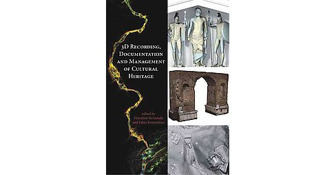 3D Recording, Documentation and Management of Cultural Heritage (Hardcover) - image 1 of 1
