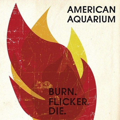 American aquarium - Burn flicker die (Vinyl) - image 1 of 1