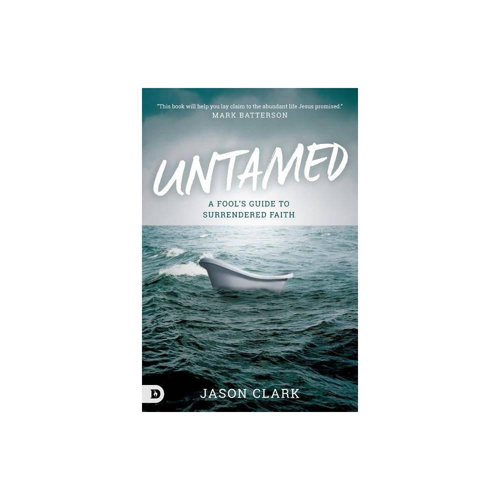 Untamed By Jason Clark Paperback