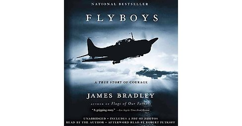 Flyboys : A True Story of Courage (Unabridged) (CD/Spoken Word) (James Bradley) - image 1 of 1