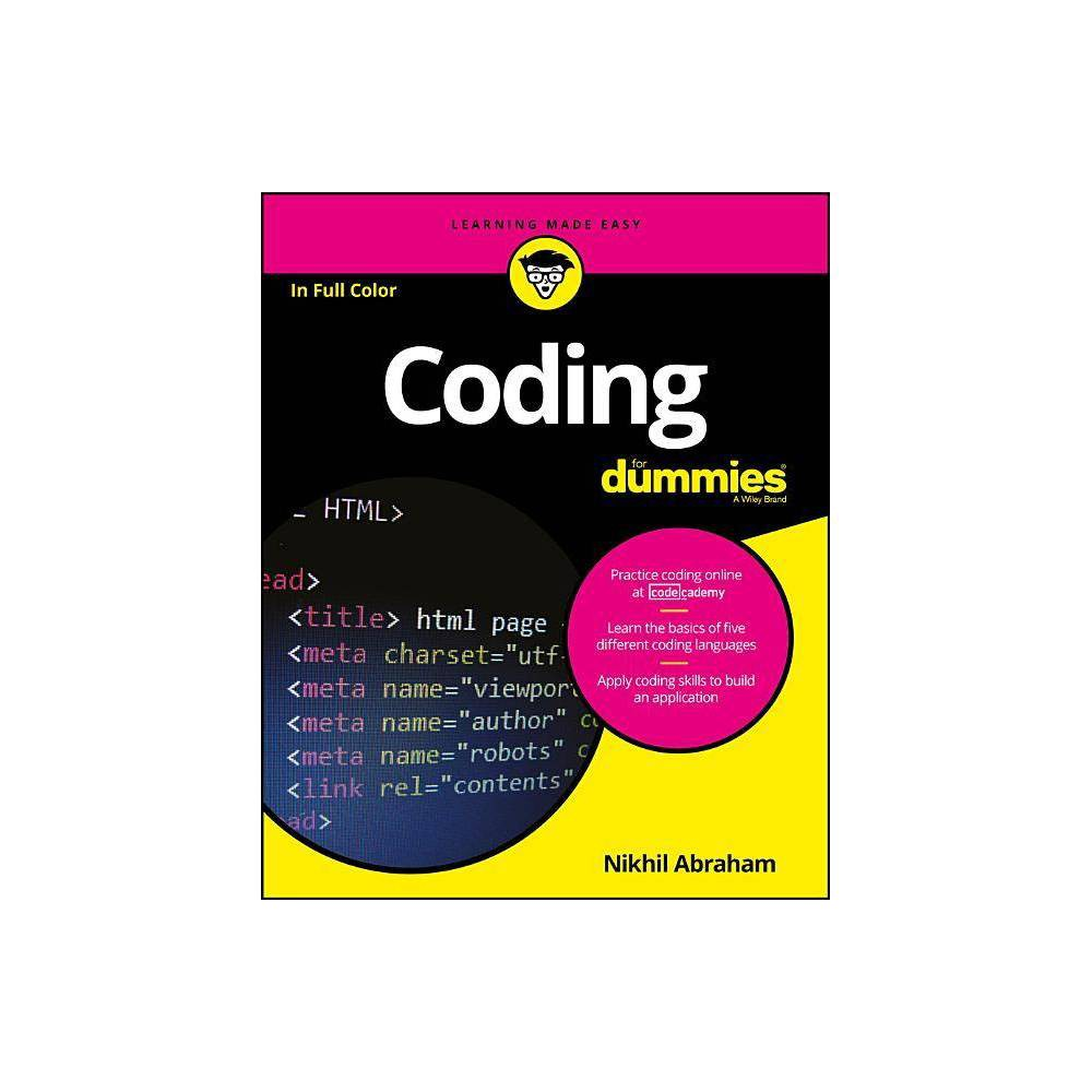 Coding for Dummies - (For Dummies (Computers)) by Nikhil Abraham (Paperback)