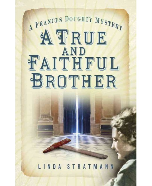 True and Faithful Brother (Paperback) (Linda Stratmann) - image 1 of 1