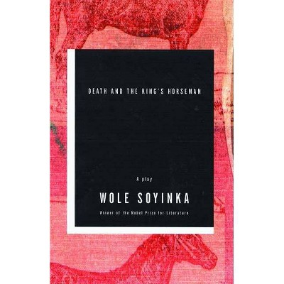 Death and the King's Horseman - 2nd Edition by  Wole Soyinka (Paperback)