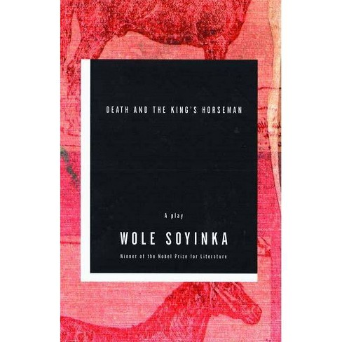Death and the King's Horseman - 2nd Edition by  Wole Soyinka (Paperback) - image 1 of 1