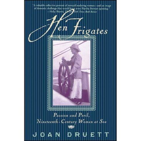 Hen Frigates - by  Joan Druett (Paperback) - image 1 of 1