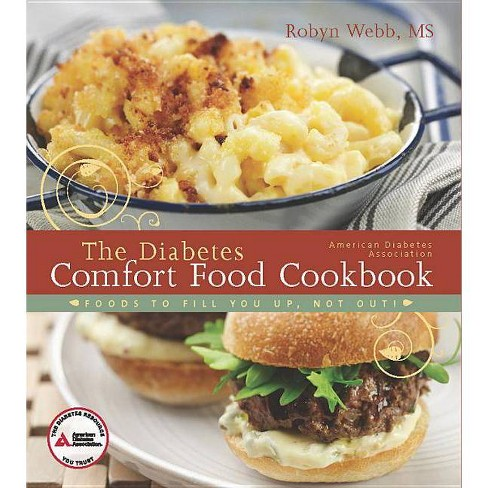 The Diabetes Comfort Food Cookbook - by  Robyn Webb (Paperback) - image 1 of 1
