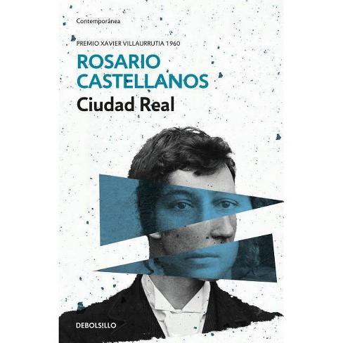 Ciudad Real - by  Rosario Castellanos (Paperback) - image 1 of 1