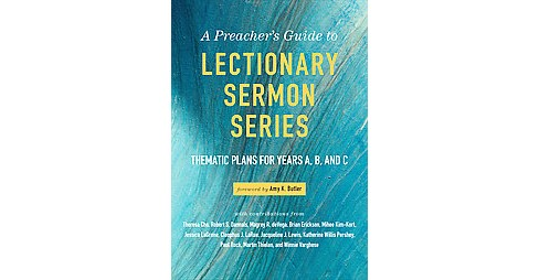 Preacher's Guide to Lectionary Sermon Series : Thematic Plans for Years A, B, and C (Paperback) - image 1 of 1