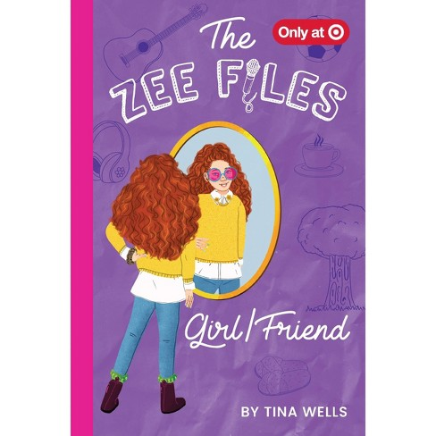 Zee Files: Girl/Friend (Volume #3) - Target Exclusive Edition by Tina Wells (Hardcover) - image 1 of 1