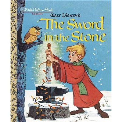 The Sword in the Stone (Disney) - (Little Golden Book) by  Carl Memling (Hardcover)