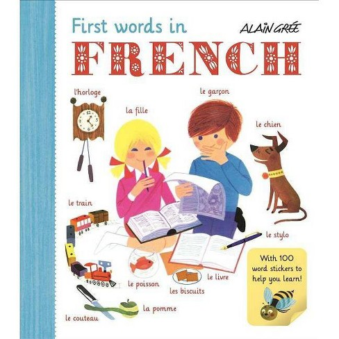 First Words in French - (Alain Gree) (Paperback) - image 1 of 1