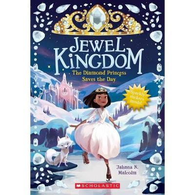 The Diamond Princess Saves the Day (Jewel Kingdom #4), Volume 3 - by Jahnna N Malcolm (Paperback)