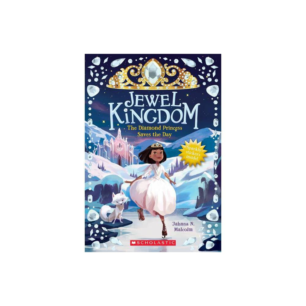 The Diamond Princess Saves The Day Jewel Kingdom 4 Volume 3 By Jahnna N Malcolm Paperback