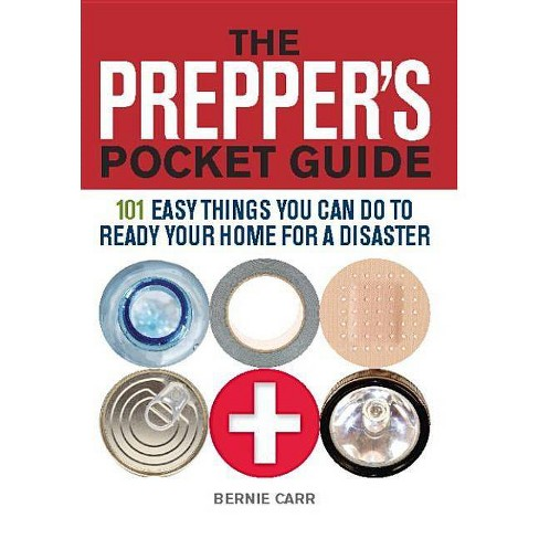 The Prepper's Pocket Guide - (Preppers) by  Bernie Carr (Paperback) - image 1 of 1