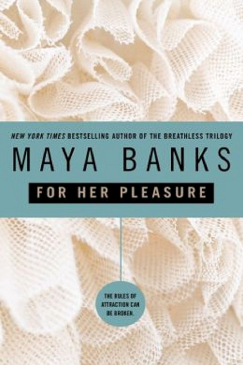 For Her Pleasure (Paperback) by Maya Banks - image 1 of 1