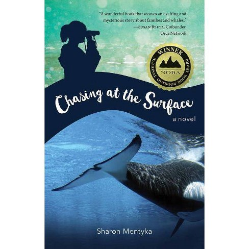 Chasing at the Surface - by  Sharon Mentyka (Hardcover) - image 1 of 1