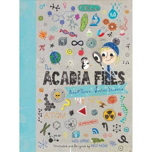 The Acadia Files - by  Katie Coppens (Hardcover) - image 1 of 1