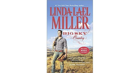 Big Sky Country ( A Parable) (Reprint) (Paperback) by Linda Lael Miller - image 1 of 1