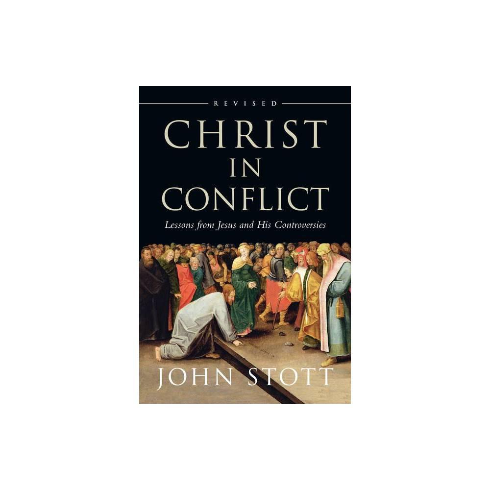Christ In Conflict By John Stott Paperback