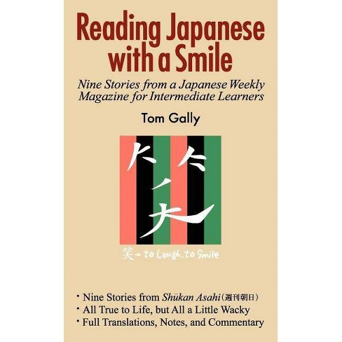 Reading Japanese with a Smile - by  Tom Gally (Paperback) - image 1 of 1