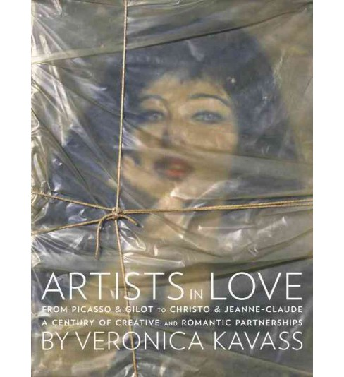 Artists in Love : From Picasso & Gilot to Christo & Jeanne-Claude: A Century of Creative and Romantic - image 1 of 1