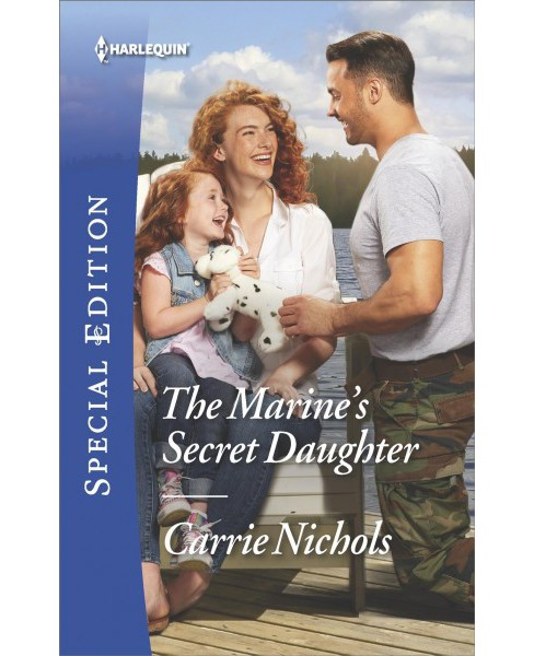 Marine's Secret Daughter (Paperback) (Carrie Nichols) - image 1 of 1