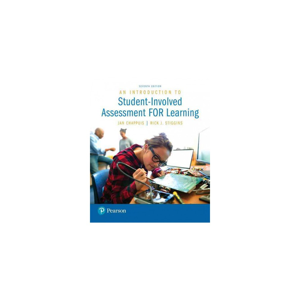 Introduction to Student-Involved Assessment FOR Learning (Paperback) (Jan Chappuis & Rick Stiggins)